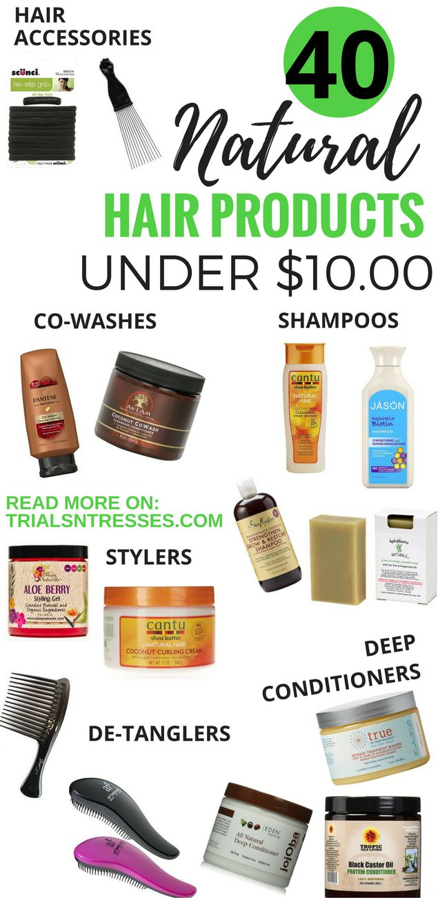 40 natural hair products under 10.00 dollars! A naturalista on a ...