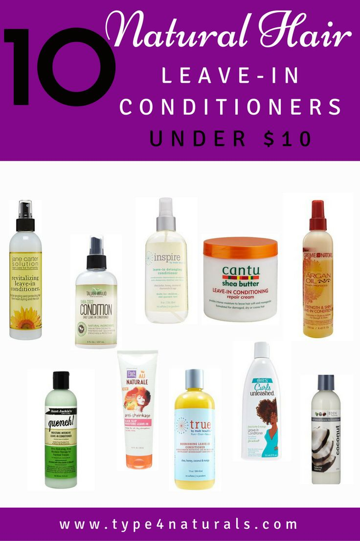 10 Natural Makeup Ideas For Everyday: 10 Natural Hair Leave-In Conditioners Under $10