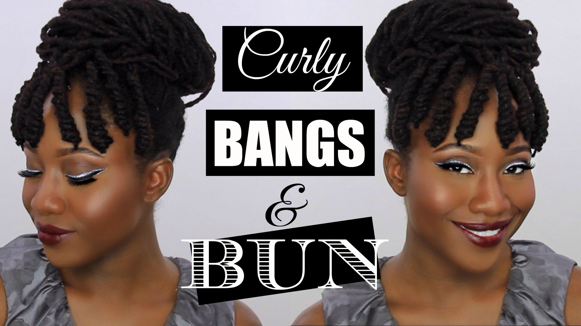 Curly Bangs Amp Bun On Natural Hair Locs Jasmine Rose