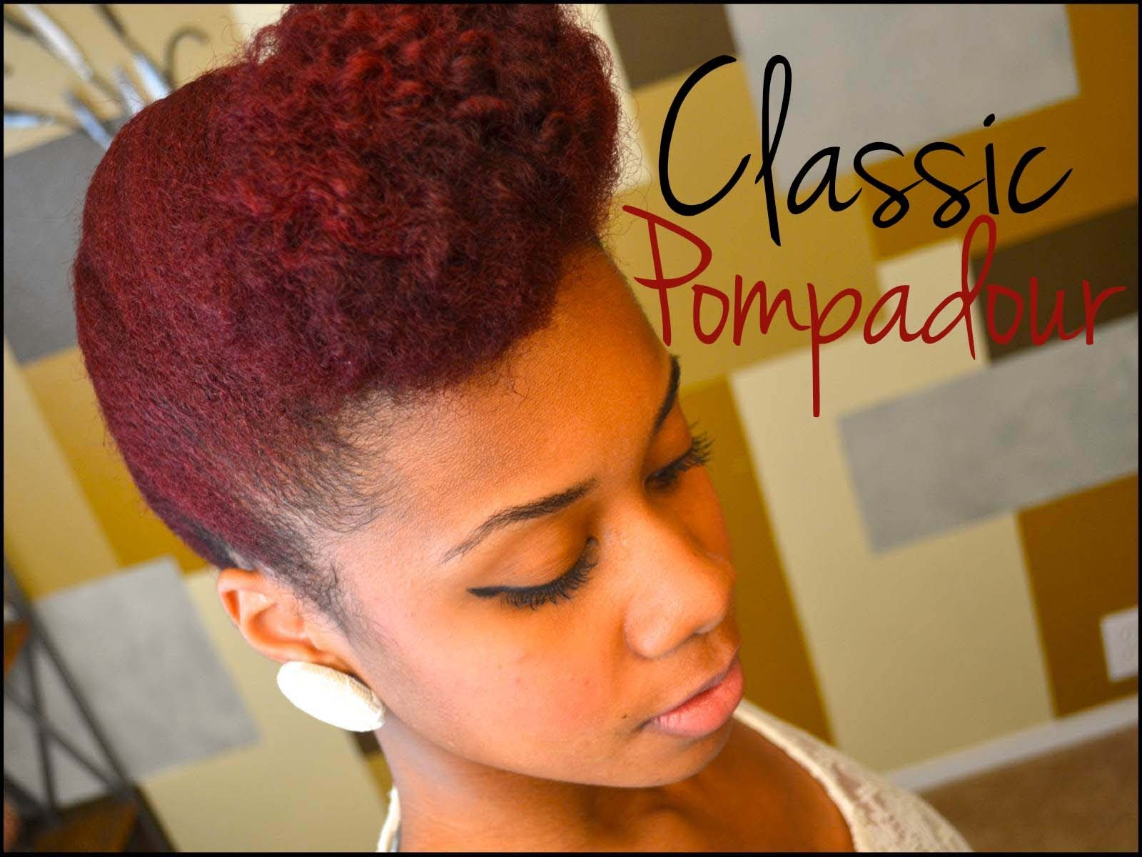 Updo Natural Hair Tutorial Classic Pompadour Everything