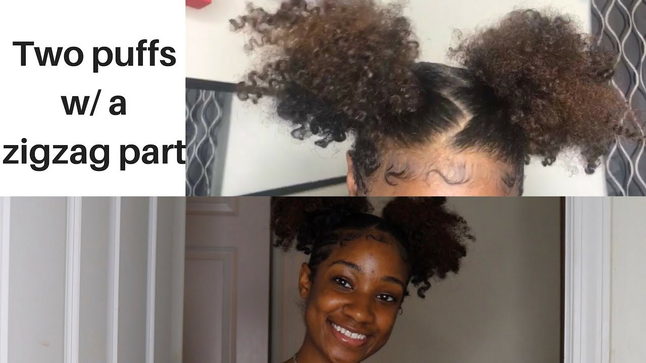 Two Puffs W A Zigzag Part Natural Hair Tutorial How To